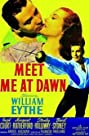 Meet Me at Dawn (1947) Poster