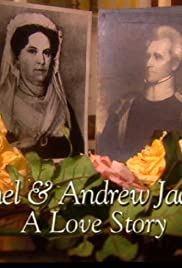 Rachel and Andrew Jackson: A Love Story Poster