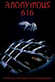 Anonymous 616 (2018) Poster - Movie Forum, Cast, Reviews
