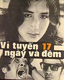 17th Parallel, Nights and Days (1973)