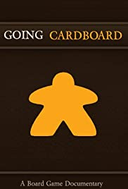 Going Cardboard: A Board Game Documentary Poster