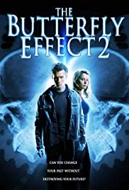 The Butterfly Effect 2 Poster