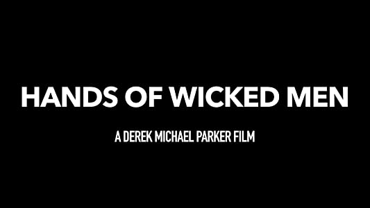 Hollywood movie latest download Hands of Wicked Men [1020p]