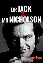 Dr Jack et Mr Nicholson