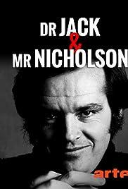 Dr. Jack and Mr. Nicholson