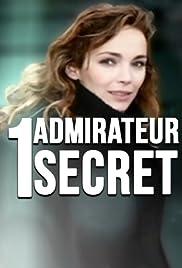 Un admirateur secret Poster