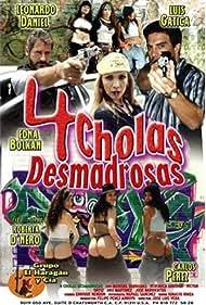 4 Cholas desmadrosas (2002)