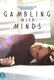 Gambling with Minds (2016)