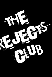 The Rejects Club Poster