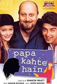 Primary photo for Papa Kahte Hain