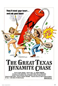 Primary photo for The Great Texas Dynamite Chase