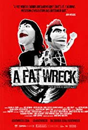 A Fat Wreck (2016) Poster - Movie Forum, Cast, Reviews