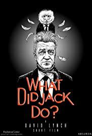 What Did Jack Do? Poster
