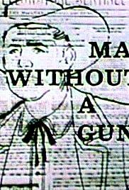 Man Without a Gun Poster