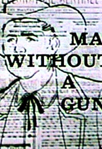 Primary photo for Man Without a Gun