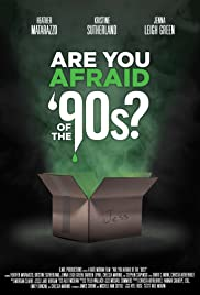 Are You Afraid of the '90s? Poster