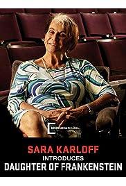 Daughter of Frankenstein: A Conversation with Sara Karloff