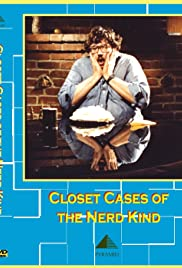 Closet Cases of the Nerd Kind(1982) Poster - Movie Forum, Cast, Reviews