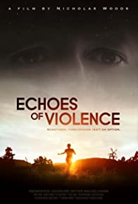 Primary photo for Echoes of Violence