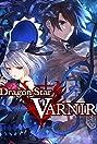 Dragon Star Varnir (2018) Poster