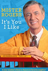 Primary photo for Mister Rogers: It's You I Like