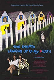 The Events Leading Up to My Death Poster