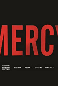 Primary photo for Kanye West Feat. Pusha T, Big Sean & 2 Chainz: Mercy