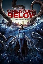 The Creature Below (2016) 1080p download