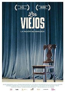 Los Viejos: The Oldies (2018)