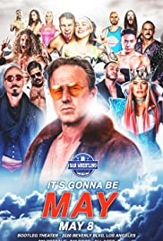 Bar Wrestling 35: It's Gonna Be May Poster