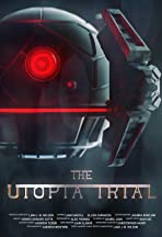 The Utopia Trial