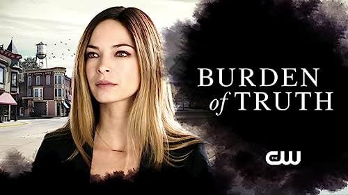 Burden Of Truth: Season 1