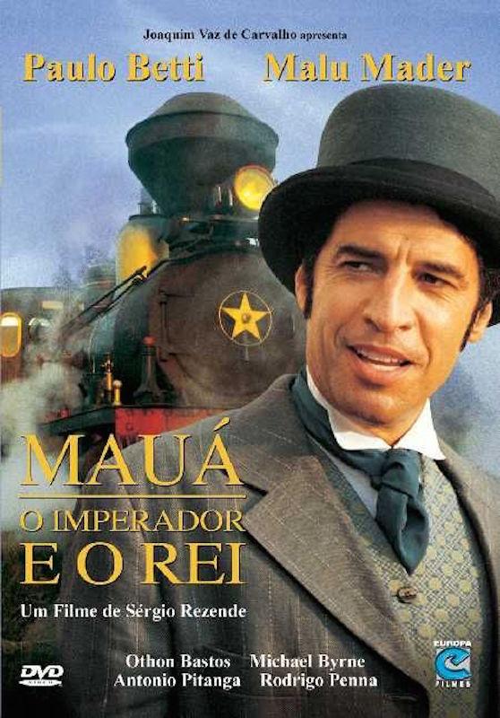 Mauá – O Imperador e o Rei [Nac] – IMDB 7.1