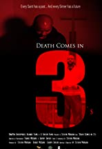 Death Comes in 3's