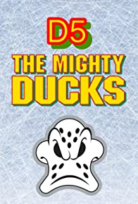 Primary photo for D5: The Mighty Ducks
