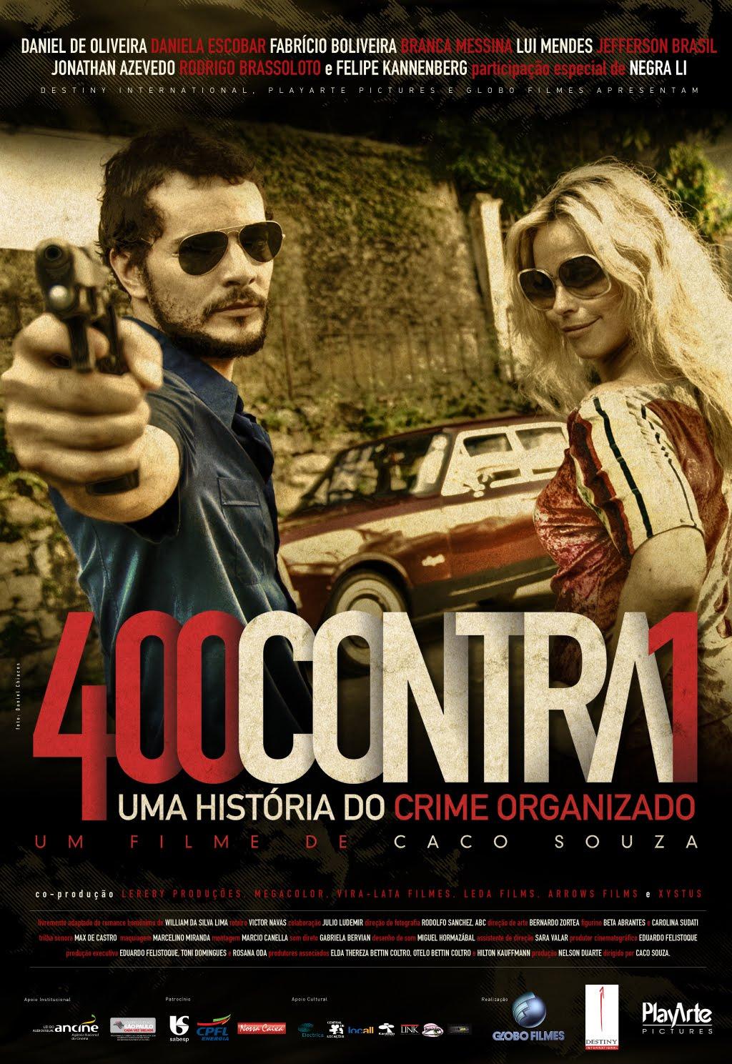 400 Contra 1: A História do Comando Vermelho [Nac] – IMDB 5.3