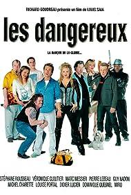 Les dangereux (2002) Poster - Movie Forum, Cast, Reviews
