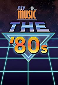 Primary photo for My Music: The '80s