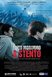 Tutti morimmo a stento (2015) film en francais gratuit