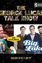 The George Lucas Talk Show - The Big Alakens Marathon