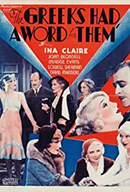Joan Blondell, Ina Claire, Madge Evans, and Lowell Sherman in The Greeks Had a Word for Them (1932)