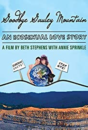Goodbye Gauley Mountain: An Ecosexual Love Story Poster