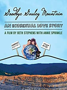 Hot movie clips free download Goodbye Gauley Mountain: An Ecosexual Love Story [hdv]