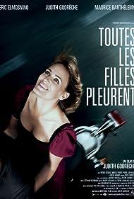 Toutes les filles pleurent (2010)