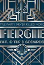 Fergie Feat. Q-Tip, Goonrock: A Little Party Never Killed Nobody (All We Got) (2013) Poster