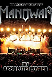 The Day the Earth Shook - Manowar: The Absolute Power Poster