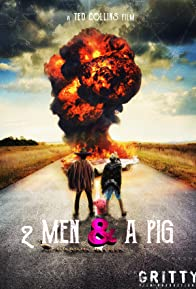 Primary photo for 2 Men & a Pig