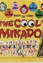 The Cool Mikado