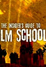 The Insider's Guide to Film School