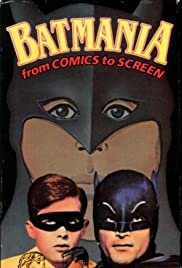 Batmania from Comics to Screen Poster